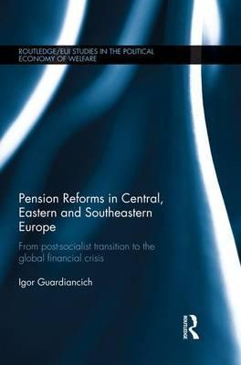Pension Reforms in Central, Eastern and Southeastern Europe