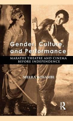 Gender, Culture and Performance