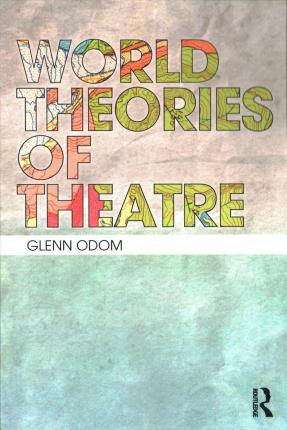 World Theatre Theory
