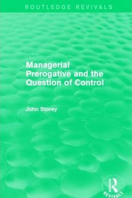 Managerial Prerogative and the Question of Control