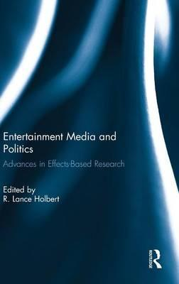 Entertainment Media and Politics