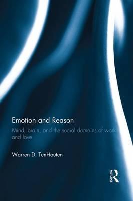 Emotion and Reason