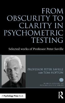 From Obscurity to Clarity in Psychometric Testing
