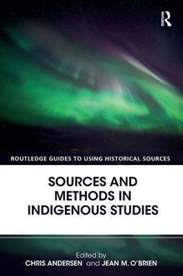 Sources and Methods in Indigenous Studies