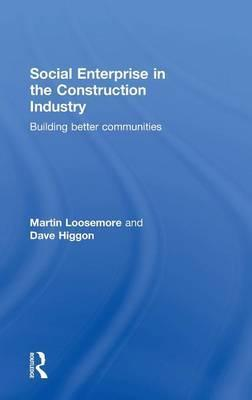 Social Enterprise in the Construction Industry