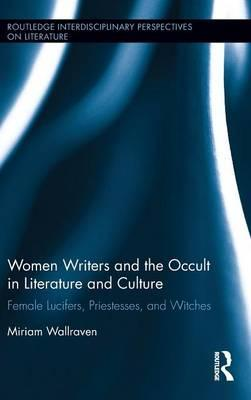 Women Writers and the Occult in Literature and Culture
