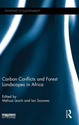 Carbon Conflicts and Forest Landscapes in Africa