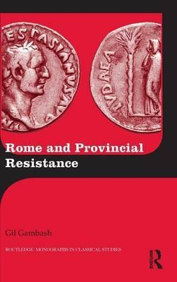 Rome and Provincial Resistance