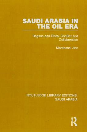 Routledge Library Editions: Saudi Arabia