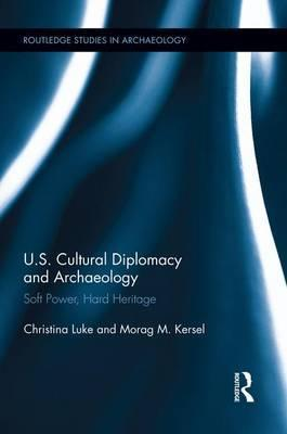 Us Cultural Diplomacy and Archaeology