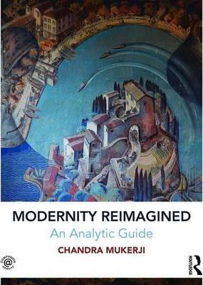 Modernity Reimagined: An Analytic Guide