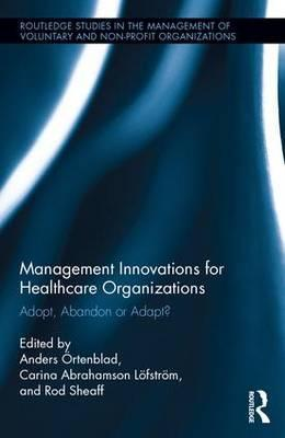 Management Innovations for Health Care Organizations