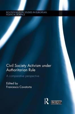 Civil Society Activism under Authoritarian Rule