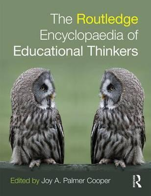 Routledge Encyclopaedia of Educational Thinkers