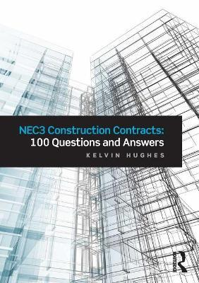 Astrosadventuresbookclub.com NEC3 Construction Contracts: 100 Questions and Answers Image