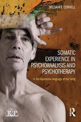 Somatic Experience in Psychoanalysis and Psychotherapy