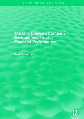 The Link Between Company Environmental and Financial Performance