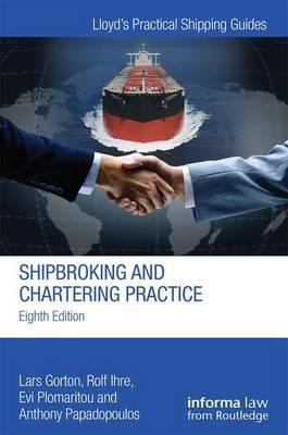 Shipbroking and Chartering Practice