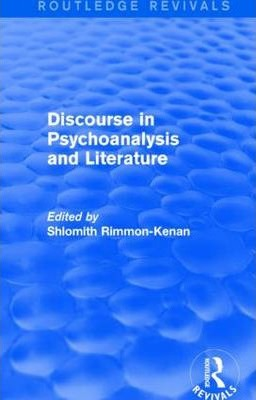 Discourse in Psychoanalysis and Literature