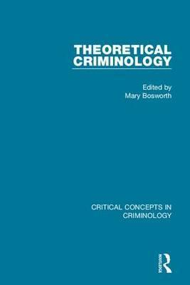Theoretical Criminology