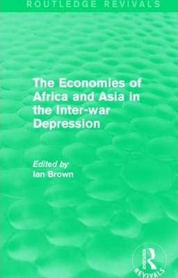 The Economies of Africa and Asia in the Inter-war Depression