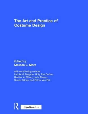 The Art and Practice of Costume Design