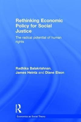 Rethinking Economic Policy for Social Justice