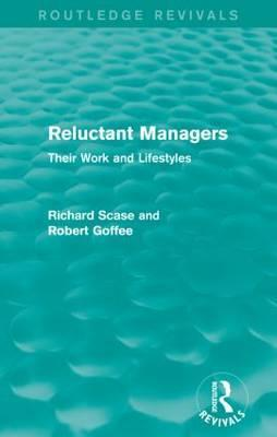 Reluctant Managers