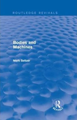 Bodies and Machines