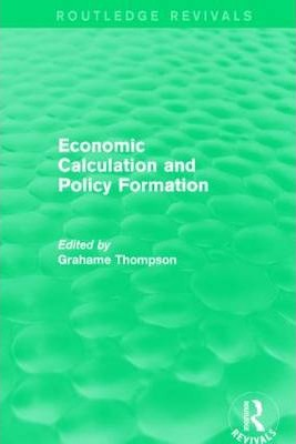 Economic Calculations and Policy Formation