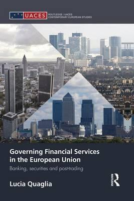Governing Financial Services in the European Union