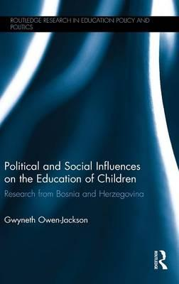 Political and Social Influences on the Education of Children