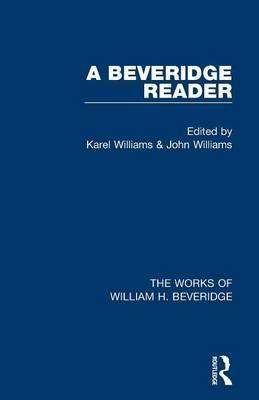 A Beveridge Reader (Works of William H. Beveridge)
