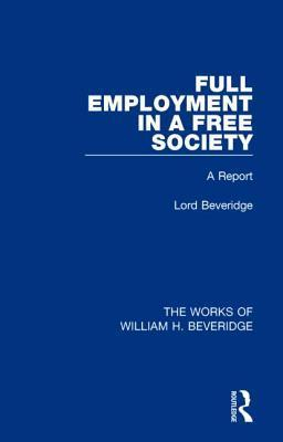 Full Employment in a Free Society