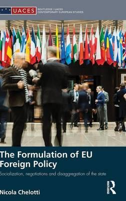The Formulation of EU Foreign Policy