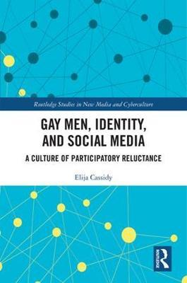 Gay Men, Identity and Social Media