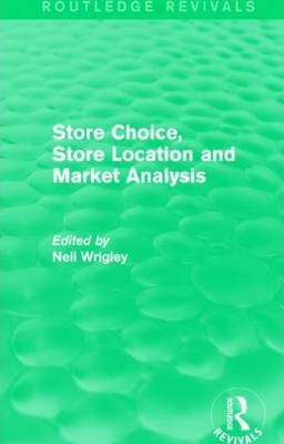 Store Choice, Store Location and Market Analysis