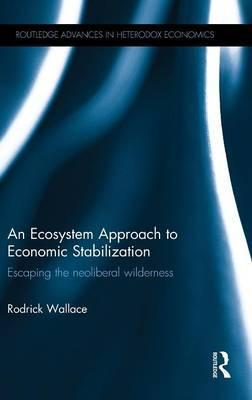 An Ecosystem Approach to Economic Stabilization