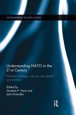Understanding NATO in the 21st Century