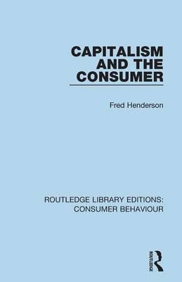 Capitalism and the Consumer