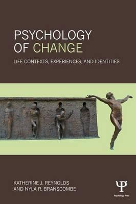 Psychology of Change: Life Contexts, Experiences, and Identities