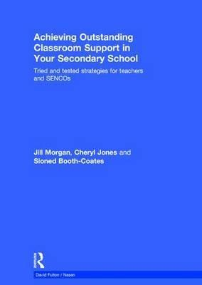 Achieving Outstanding Classroom Support in Your Secondary School