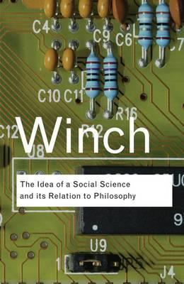 The Idea of a Social Science and Its Relation to Philosophy