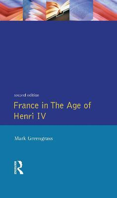 France in the Age of Henri IV