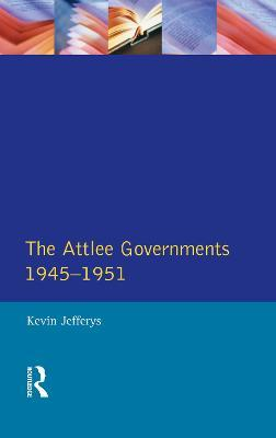 The Attlee Governments 1945-1951