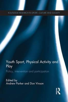 Youth Sport, Physical Activity and Play