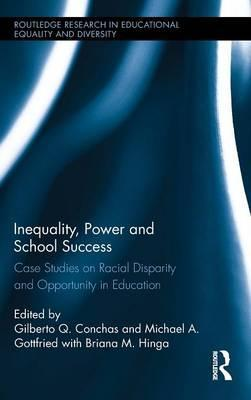 Inequality, Power and School Success