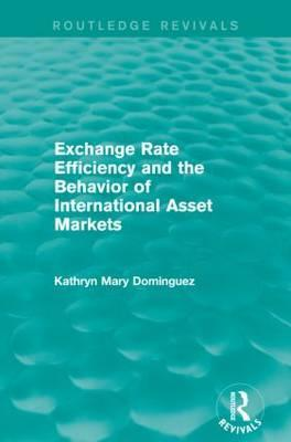 Exchange Rate Efficiency and the Behaviour of International Asset Markets