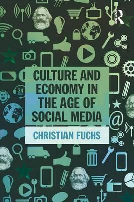 Culture and Economy in the Age of Social Media