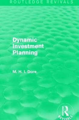 Dynamic Investment Planning
